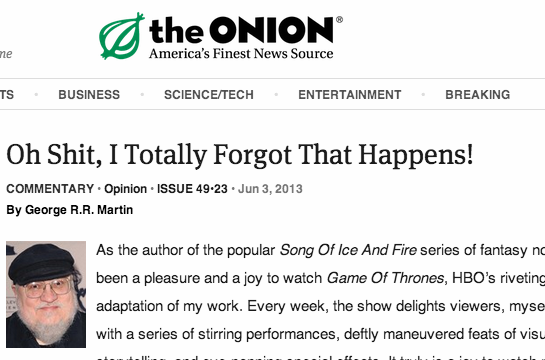 GRRM Writes for the Onion