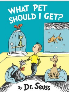 Dr. Seuss - What Pet Should I Get